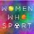 Women Who Sport